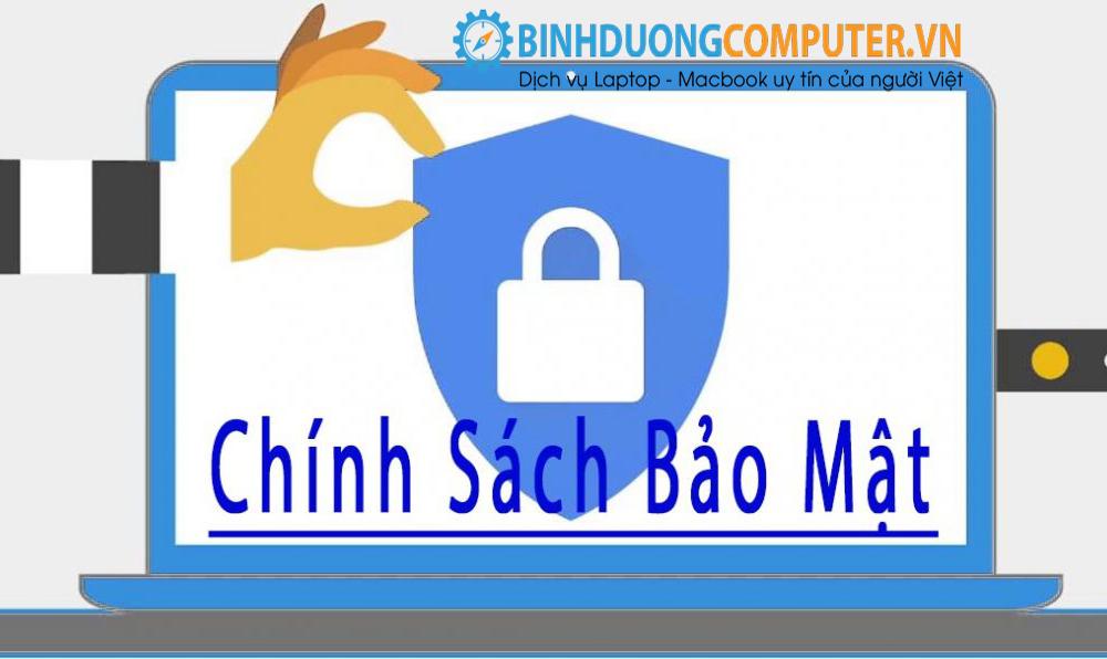 Chính sách bảo mật tại Bình Dương Computer