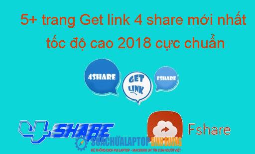 5+ trang Get link 4 share mới nhất tốc độ cao 2018 cực chuẩn