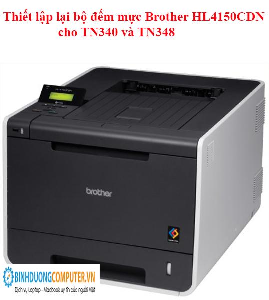 Thiết lập lại bộ đếm mực Brother HL4150CDN cho TN340 và TN348