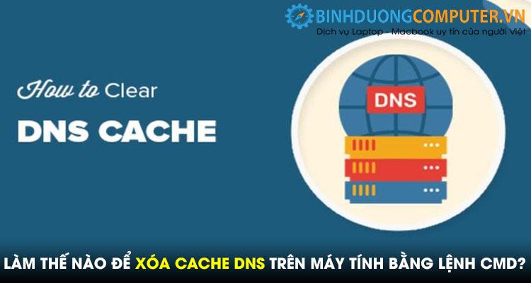Hướng dẫn cách xóa CACHE DNS trên máy tính bằng lệnh CMD