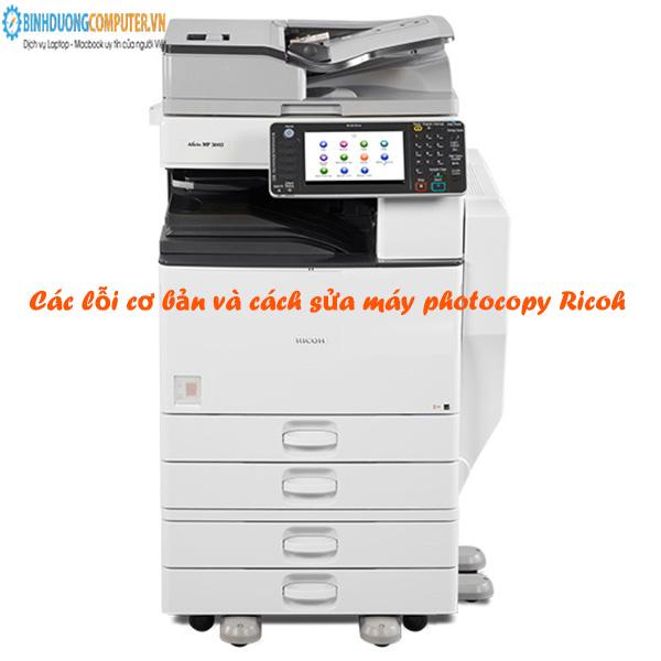 Các lỗi cơ bản và cách sửa máy photocopy Ricoh
