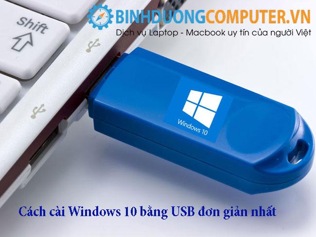Cách cài Windows 10 bằng USB đơn giản nhất