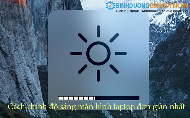 Cách chỉnh độ sáng màn hình laptop đơn giản nhất