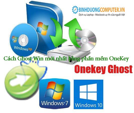 Cách Ghost Win mới nhất bằng phần mềm OneKey