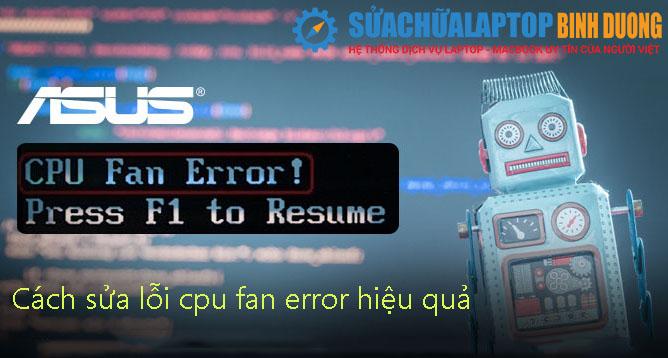 Cách sửa lỗi cpu fan error hiệu quả