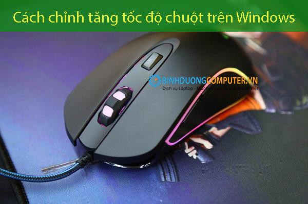 Cách chỉnh tăng tốc độ chuột trên Windows