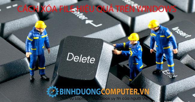 Cách xóa file cứng đầu trên windows đơn giản nhất