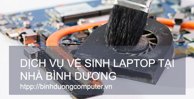 Vệ sinh laptop tại nhà Bình Dương