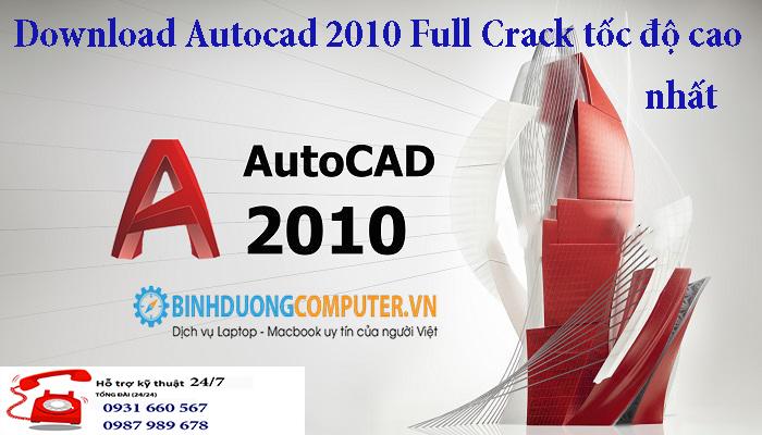 Download Autocad 2010 Full Crack tốc độ cao nhất