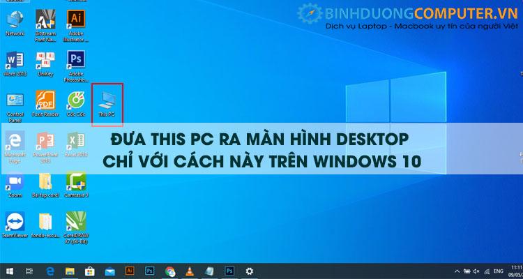 Cách đưa This PC ra màn hình Desktop trên Windows 10