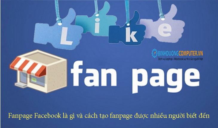 Fanpage Facebook là gì và cách tạo fanpage được nhiều người biết đến