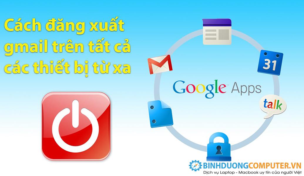 Đăng xuất Gmail từ xa