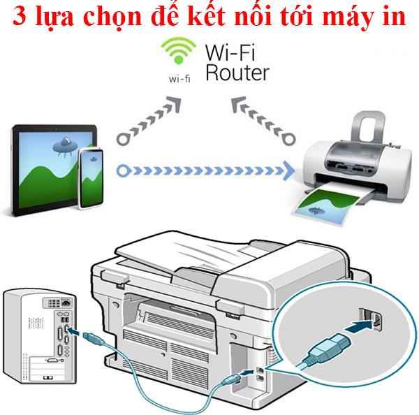 Lựa chọn nào được sử dụng để kết nối tới máy in