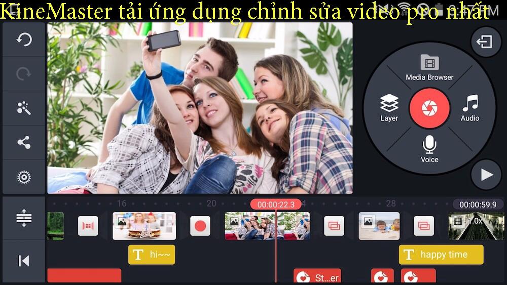 KineMaster tải ứng dụng chỉnh sửa video pro nhất