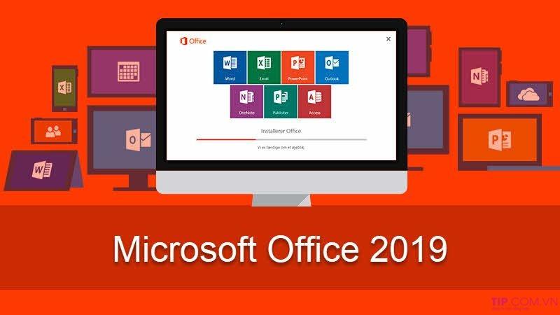 Microsoft Office 2019 phiên bản mới nhất tải ngay