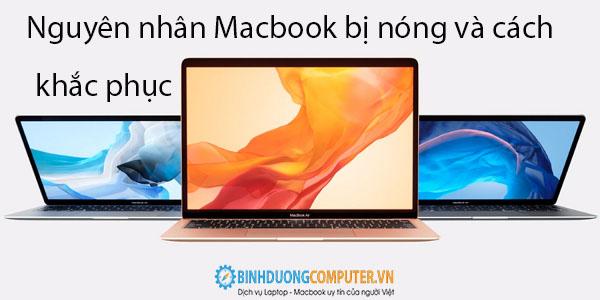 Nguyên nhân Macbook bị nóng và cách khắc phục