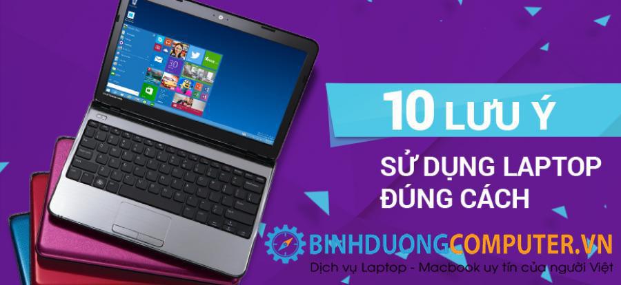 Hướng dẫn sử dụng laptop được bền nhất