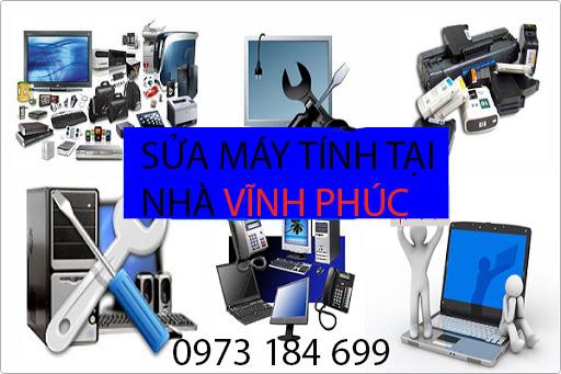 Sửa máy tính tại nhà Vĩnh Phúc