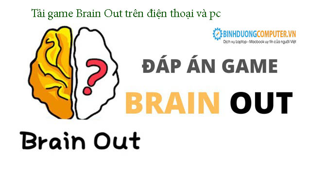 Tải game Brain Out trên điện thoại và pc