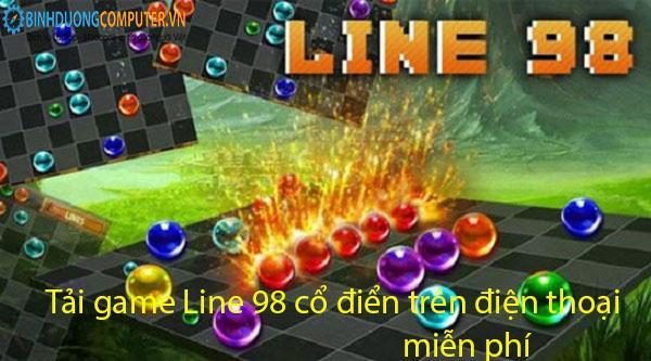 Tải game Line 98 cổ điển trên điện thoại miễn phí