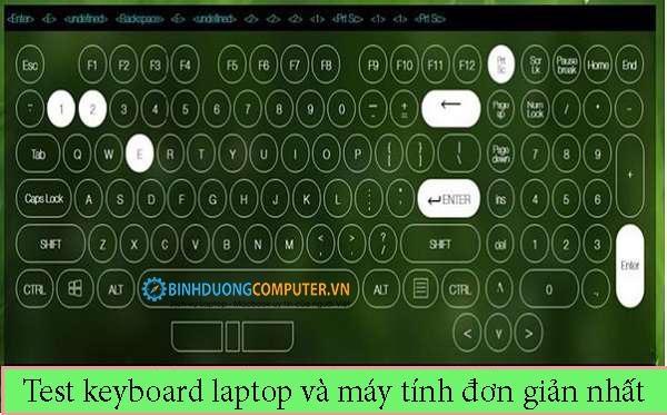 Test keyboard laptop và máy tính đơn giản nhất