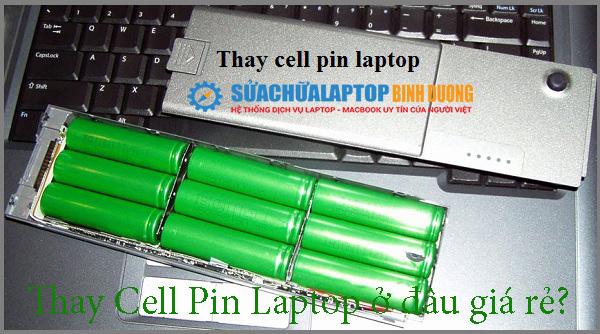 Thay Cell Pin Laptop ở đâu giá rẻ?