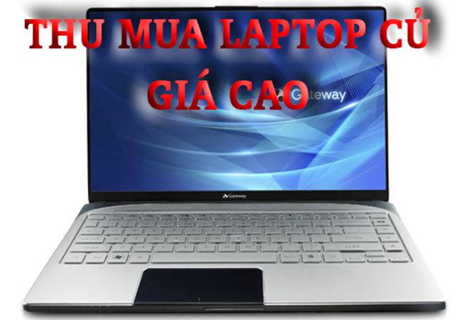 Thu mua laptop cũ giá cao tại Thuận An