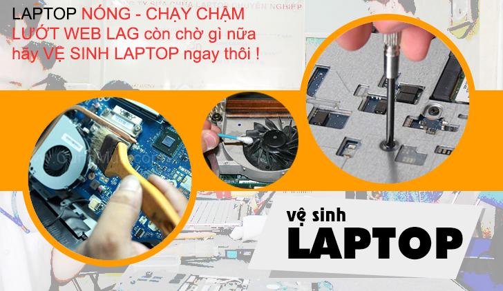 Vệ sinh laptop chuyên nghiệp bình dương