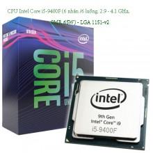 CPU Intel Core i5-9400F (6 nhân /6 luồng, 2.9 - 4.1 GHz, 9MB, 65W) - LGA 1151-v2