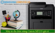 Máy in đa chức năng Canon MF235 giá rẻ Bình Dương