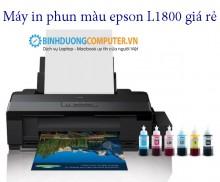 Máy in phun màu Epson L1800 giá rẻ